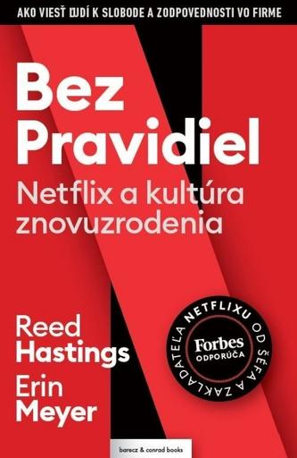 Bez pravidiel (Netflix a kultúra znovuzrodenia)