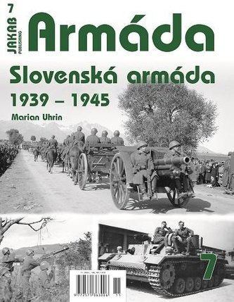 Armáda 7 - Slovenská armáda 1939-1945