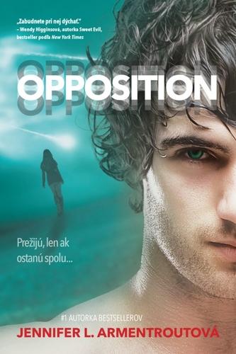 Opposition – Prežijú, len ak ostanú spolu...