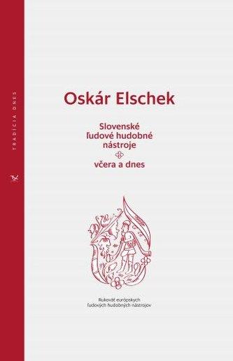 Slovenské ľudové hudobné nástroje - včera a dnes
