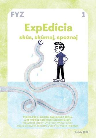 ExpEdícia 1 - Fyzika pre 6. ročník základnej školy a pre prímu osemročných gymnázií