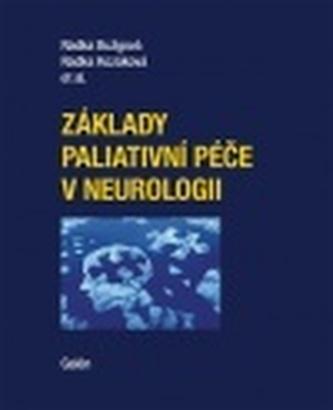 Základy paliativní péče v neurologii