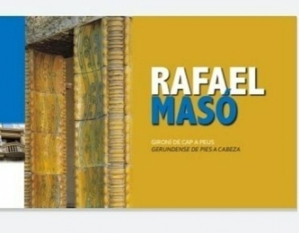 Rafael Masó i Valentí, gerundense de pies a cabeza