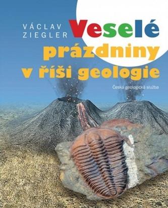Veselé prázdniny v říši geologie