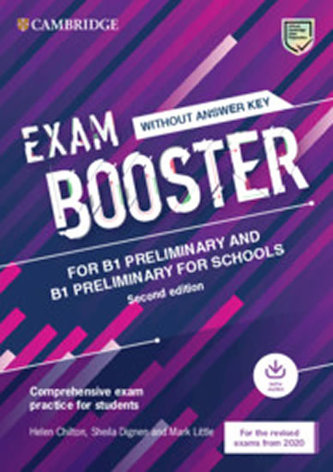 Exam Booster for B1 Preliminary and B1 Preliminary for Schools without Answer Key with Audio for the Revised 2020 Exams