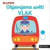 MiniPEDIE Objevujeme svět! Vlak