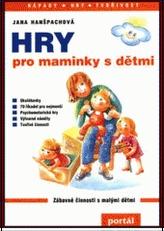 Hry pro maminky s dětmi
