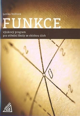 Funkce: Výukový program pro střední školy se sbírkou úloh - Náhled učebnice
