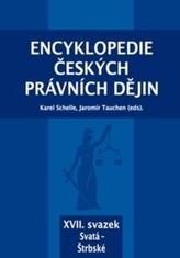 Encyklopedie českých právních dějin, XVII. svazek Svatá - Štrbské