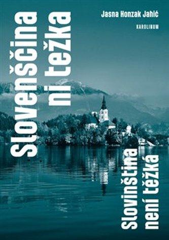 Slovenščina ni težka - Slovinština není těžká