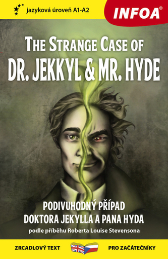 The Strange Case of Dr. Jekkyl and Mr. Hyde/Podivuhodný případ doktora Jekylla