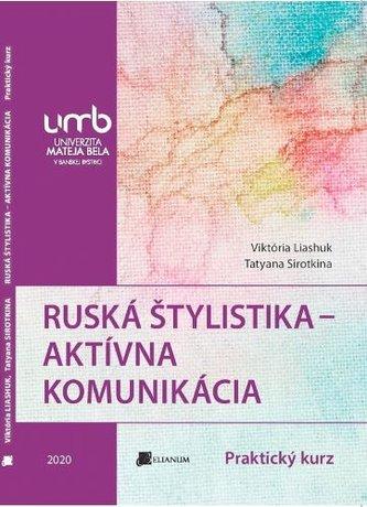 Ruská štylistika - Aktívna komunikácia