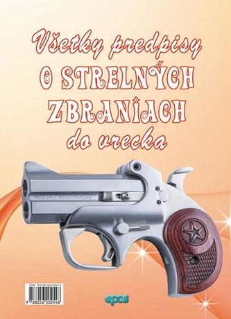 Všetky predpisy o strelných zbraniach do vrecka