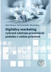 Digitálny marketing - vybrané nástroje prezentácie podniku v onlinepriestore