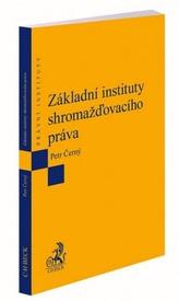 Základní instituty shromažďovacího práva