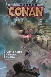 Barbar Conan 2 - Život a smrt barbara Conana 2