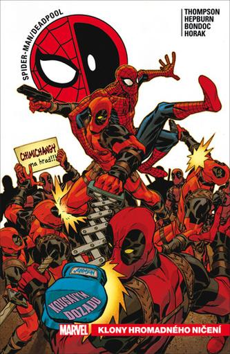 Spider-Man / Deadpool Klony hromadného ničení