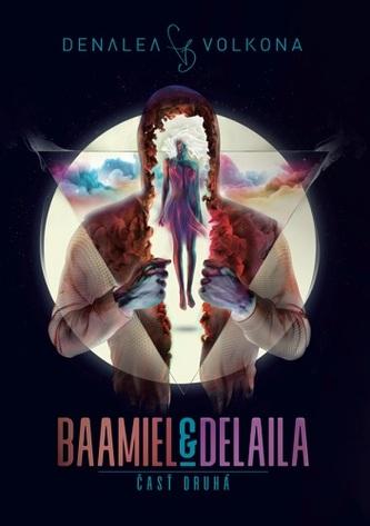 Baamiel & Delaila - časť druhá