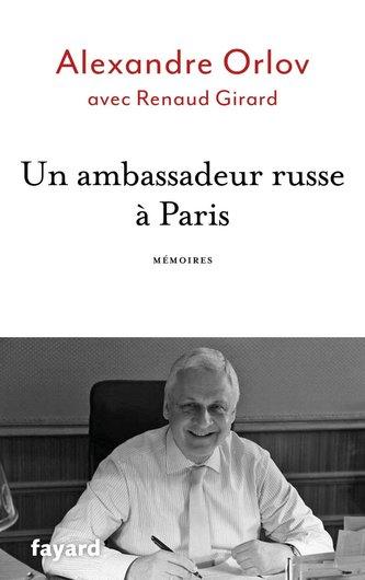 Un ambassadeur russe a Paris - Mémoires