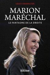 Marion Maréchal: Le fantasme de la droite