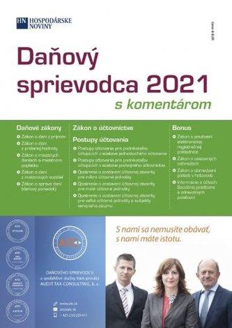 Daňový sprievodca 2021 s komentárom