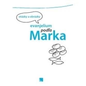 Evanjelium podľa Marka - otázky a obrázky