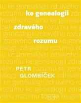 Ke genealogii zdravého rozumu