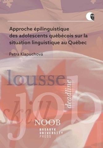 Approche épilinguistique des adolescents québécois