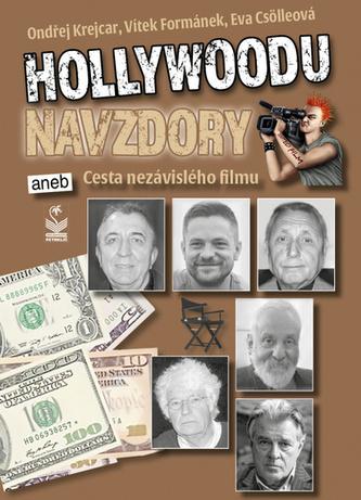 Hollywoodu navzdory