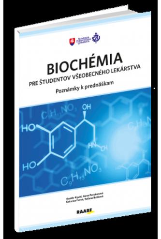 Biochémia pre študentov všeobecného lekárstva - poznámky k prednáškam