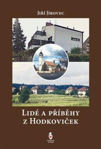 Lidé a příběhy z Hodkoviček