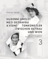 Hudební umělci mezi Ostravou a Vídní 3