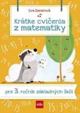 Krátke cvičenia z matematiky pre 3. ročník ZŠ