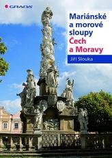 Mariánské a morové sloupy Čech a Moravy