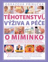 Těhotenství, výživa a péče o miminko