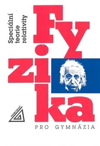 Fyzika pro gymnázia : speciální teorie relativity - Náhled učebnice