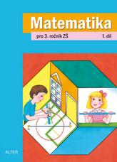 Matematika pro 3.ročník ZŠ 1. díl