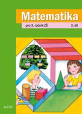 Matematika pro 3. ročník ZŠ 3.díl