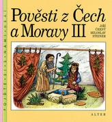 Pověsti z Čech a Moravy III.