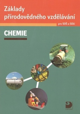 Základy přírodovědného vzdělávání pro SOŠ a SOU: Chemie - Náhled učebnice