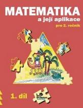 Matematika a její aplikace pro 2. ročník 1. díl