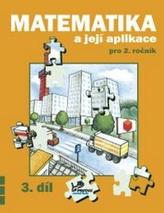 Matematika a její aplikace pro 2. ročník 3. díl