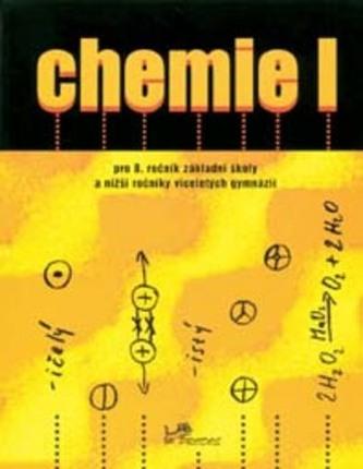 Chemie I pro 8. ročník základní školy a nižší ročníky víceletých gymnázií - Náhled učebnice