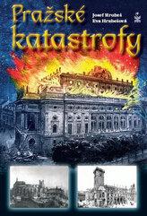 Pražské katastrofy