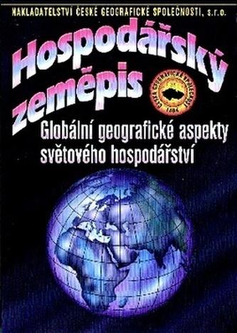 Hospodářský zeměpis, globální geografické aspekty světového hospodářství : učebnice pro obchodní akademie a jiné střední školy - Náhled učebnice