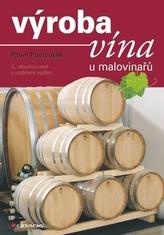 Výroba vína u malovinařů