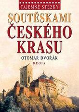 Tajemné stezky Soutěskami Českého krasu