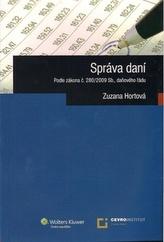Správa daní podle zákona č.280/2009 Sb., daňového řádu