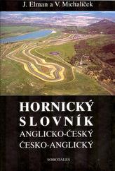 Hornický slovník - Anglicko-Český a Česko-Anglický