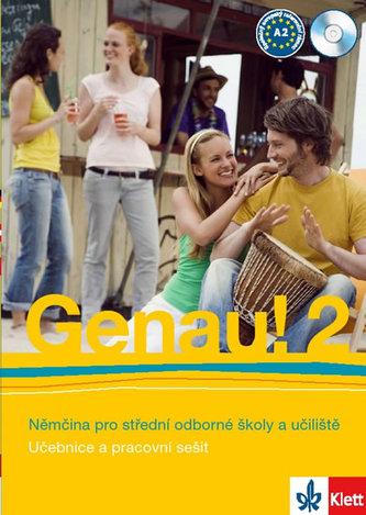 Genau!, němčina pro střední odborné školy a učiliště : učebnice a pracovní sešit - Náhled učebnice